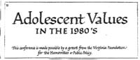 Adolescent Values in the 1980s